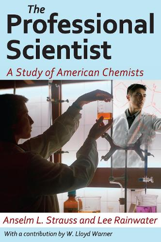 The Professional Scientist: A Study of American Chemists (Paperback)
