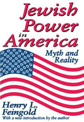 Jewish Power in America: Myth and Reality (Paperback)