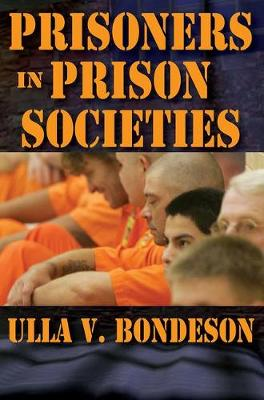 Prisoners in Prison Societies (Paperback)