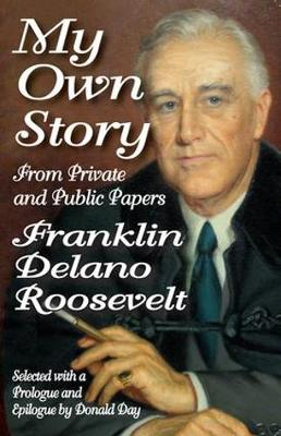 My Own Story: From Private and Public Papers (Paperback)