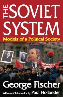 The Soviet System: Models of a Political Society (Paperback)