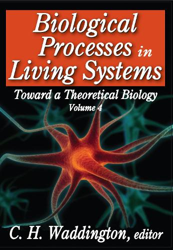 Biological Processes in Living Systems - Toward a Theoretical Biology (Paperback)