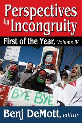 Perspectives by Incongruity: First of the Year (Paperback)
