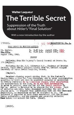 """The Terrible Secret: Suppression of the Truth About Hitler's """"Final Solution"""" (Paperback)"""
