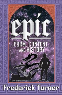 Epic: Form, Content, and History (Hardback)