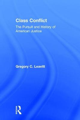 Class Conflict: The Pursuit and History of American Justice (Hardback)
