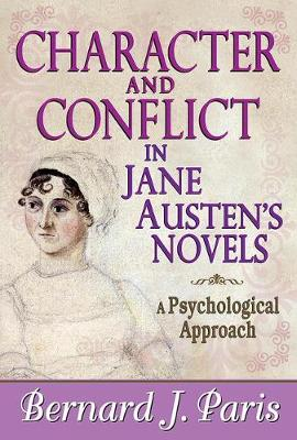 Character and Conflict in Jane Austen's Novels: A Psychological Approach (Paperback)