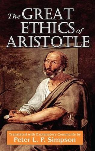 The Great Ethics of Aristotle (Hardback)