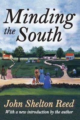 Minding the South (Paperback)
