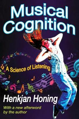Musical Cognition: A Science of Listening (Paperback)