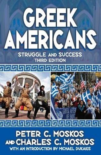 Greek Americans: Struggle and Success (Paperback)
