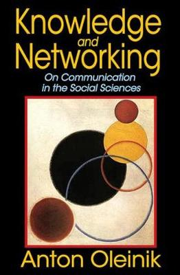 Knowledge and Networking: On Communication in the Social Sciences (Hardback)