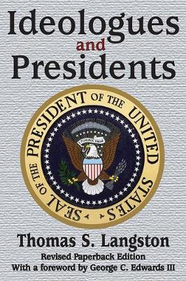 Ideologues and Presidents (Paperback)
