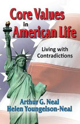 Core Values in American Life: Living with Contradictions (Hardback)