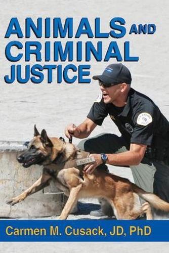 Animals and Criminal Justice (Hardback)