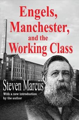 Engels, Manchester, and the Working Class (Paperback)