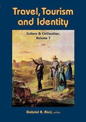 Travel, Tourism, and Identity - Culture and Civilization (Paperback)