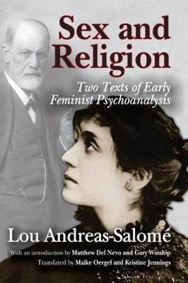 Sex and Religion: Two Texts of Early Feminist Psychoanalysis (Hardback)