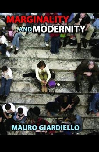 Marginality and Modernity (Hardback)