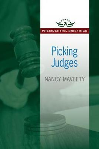 Picking Judges - Presidential Briefings Series (Hardback)