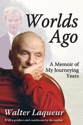 Worlds Ago: A Memoir of My Journeying Years (Paperback)