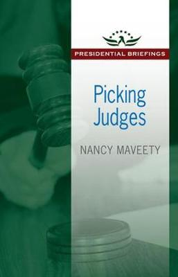 Picking Judges - Presidential Briefings Series (Paperback)