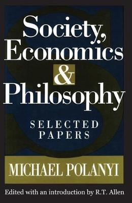 Society, Economics, and Philosophy: Selected Papers (Paperback)