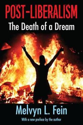Post-Liberalism: The Death of a Dream (Paperback)
