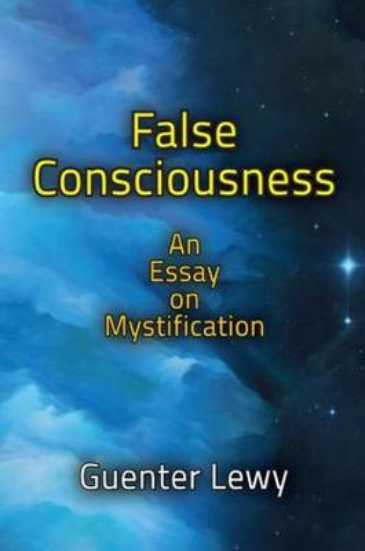 False Consciousness: An Essay on Mystification (Paperback)