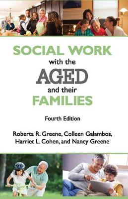 Social Work with the Aged and Their Families (Hardback)