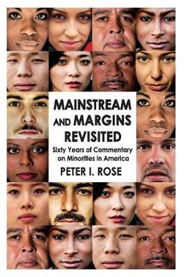 Mainstream and Margins Revisited: Sixty Years of Commentary on Minorities in America (Paperback)
