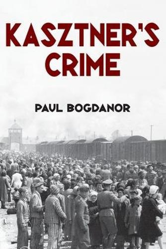 Kasztner's Crime - Jewish Studies (Paperback)