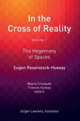 In the Cross of Reality: The Hegemony of Spaces (Hardback)