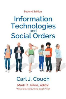 Information Technologies and Social Orders (Hardback)