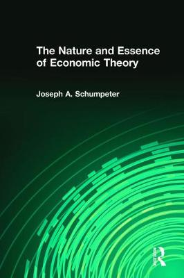 The Nature and Essence of Economic Theory (Paperback)