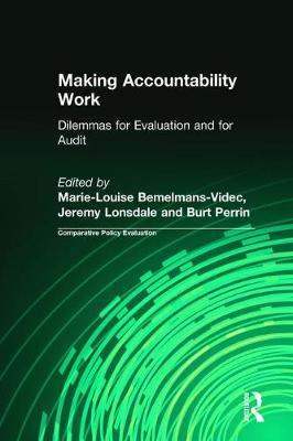 Making Accountability Work: Dilemmas for Evaluation and for Audit (Paperback)