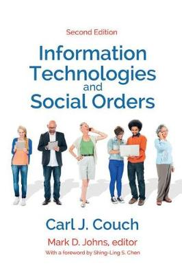 Information Technologies and Social Orders (Paperback)