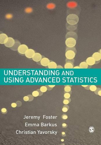 Understanding and Using Advanced Statistics: A Practical Guide for Students (Paperback)