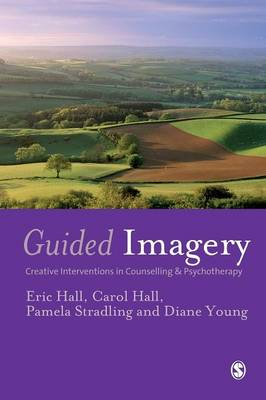 Guided Imagery: Creative Interventions in Counselling & Psychotherapy (Paperback)