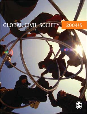 Global Civil Society 2004/5 - Global Civil Society - Year Books (Paperback)
