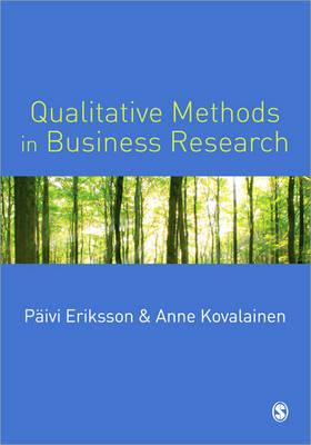 Qualitative Methods in Business Research - Introducing Qualitative Methods Series (Paperback)