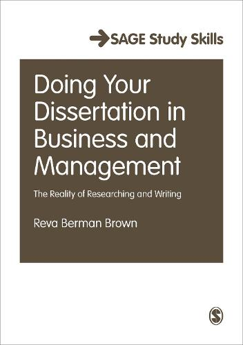 Doing Your Dissertation in Business and Management: The Reality of Researching and Writing - Sage Study Skills Series (Paperback)