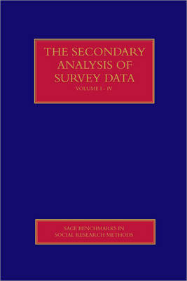 The Secondary Analysis of Survey Data - Sage Benchmarks in Social Research Methods (Hardback)