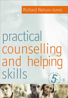 Practical Counselling and Helping Skills: Text and Activities for the Lifeskills Counselling Model (Paperback)