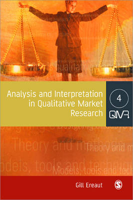 Analysis and Interpretation in Qualitative Market Research (Paperback)