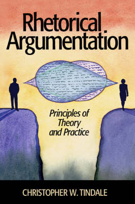 Rhetorical Argumentation: Principles of Theory and Practice (Paperback)