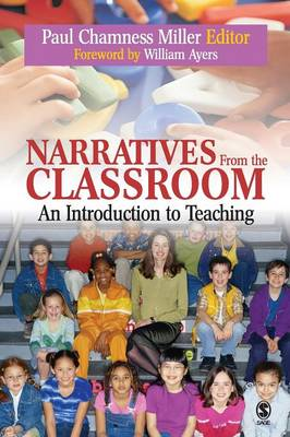 Narratives from the Classroom: An Introduction to Teaching (Paperback)