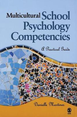 Multicultural School Psychology Competencies: A Practical Guide (Paperback)