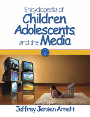Encyclopedia of Children, Adolescents, and the Media: TWO-VOLUME SET (Hardback)