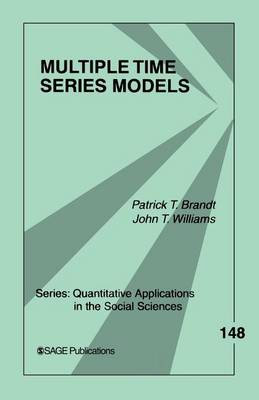 Multiple Time Series Models - Quantitative Applications in the Social Sciences (Paperback)